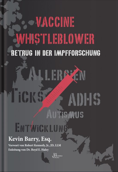 Vaccine Whistleblower – Betrug in der Impfforschung